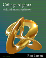College Algebra: Real Mathematics, Real People 6e by Ron Larson